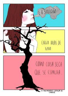"""""""E a solidão..."""" (por O irremediável coração de Camille)"""