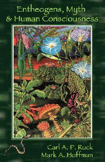 Entheogens, Myth & Human Consciousnes  http://www.roninpub.com/entheo.html