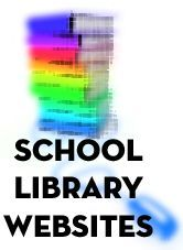 School library websites with elementary, middle, and high school examples.