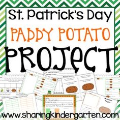 This is a FREE and fun pack of St. Patrick's Day activities all about potatoes. {updated with pictures on 3/1/13}There is charts, homework activity, math activities and printables, cooking activity, and science ideas.byMary AmosonSharing KindergartenSharing Kindergarten Facebook...