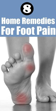 8 Best Home Remedies for Foot Pain