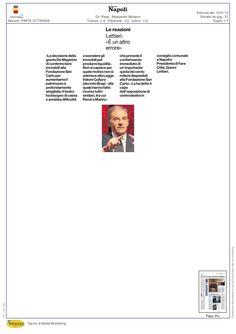 Ennesimo errore del sindaco di Napoli: il San Carlo ha bisogno di fare cassa, non di nomine vicine a de Magistris. questa l'accusa dell'imprenditore e consigliere comunale Gianni Lettieri.