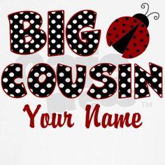 Big Cousin Ladybug T-Shirt on CafePress.com