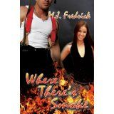 Where There's Smoke (Kindle Edition)By M. J. Fredrick