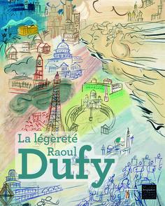 « Mes yeux sont faits pour effacer ce qui est laid. » Raoul Dufy