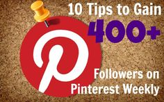 How to gain Pinterest followers. via @The SITS Girls