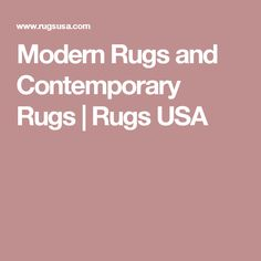 Modern Rugs and Contemporary Rugs | Rugs USA
