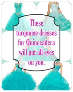See additional choices about Turquoise Quinceanera {dresses Turquoise Quinceanera Dresses, Turquoise Dress, Quince Dresses, Your Perfect, All About Eyes, Guide Book, True Colors, Looking For Women, Dress For You