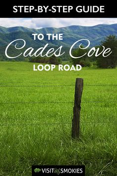 Step-By-Step Guide to the Cades Cove Loop Road