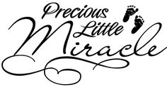 Cheap vinyl sticker car, Buy Quality vinyl sticker film directly from China stickers sticker Suppliers: This decal is precision die cut from premium grade, self adhesive backing and is ready to dress up your car window, car Baby Card Quotes, Mom Quotes, Miracle Quotes, Baby Scrapbook Pages, Black & White Quotes, Pregnancy Quotes, Card Sentiments, Digi Stamps, Tampons