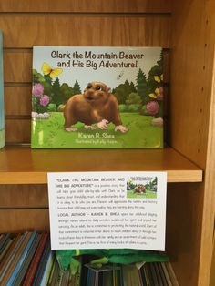 Clark the Mountain Beaver proudly displayed on local area bookshelves!