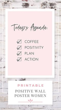 Printable positive wall poster for women, Today's Agenda positive wall art & office decor ... The top 4 must-have's in every boss babe's daily agenda! ... #printableposters #printablewallart #positivewallart #positivewallposters #positiveofficedecor #todaysagendaposter