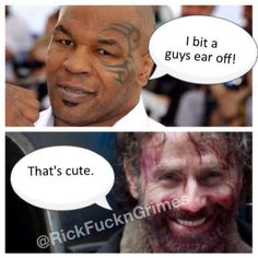 MIKE TYSON DOESN'T HAVE SHIT ON MAY!! #TheWalkingDead #RickFuckingGrimes