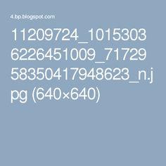 11209724_10153036226451009_7172958350417948623_n.jpg (640×640)