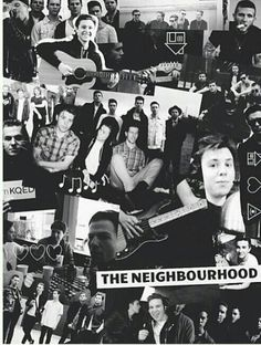 The Neighbourhood... I love these edits