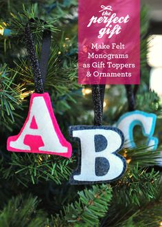 Felt Monogram Ornaments - Use a needle and thread or sewing machine to complete this ornament craft. This is also a great idea for a homemade gift tag.