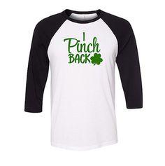 Funny I Pinch Back Irish Baseball Raglan Shirt, St Patricks Day