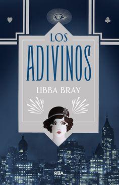 Los adivinos - Libba Bray (Molino). Fecha publicación: 06/03/2014  http://lecturadirecta.blogspot.com.es/2014/04/los-adivinos-libba-bray.html
