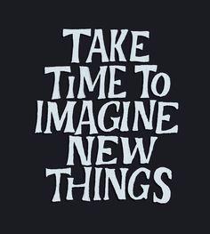 Gui Menga – 264 Take time to imagine new things