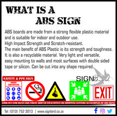 ABS boards are made from a strong flexible plastic material and is suitable for indoor and outdoor use. High impact strength and scratch-resistant. The main benefit of ABS plastic is its strength and toughness. It is also a recyclable material. Very light and versatile, easy mounting to walls and most surfaces with double sided tape or silicon. Can be cut into any shape required. #signbird #ABSsign
