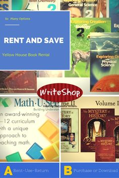 Did you know that you can rent homeschool curriculum? Yellow House Book Rental has so much to choose from: Math U See, Life of Fred, Teaching Textbooks, The Mystery of History, Apologia Science as well as family resources. Come over for a visit. We have several options to meet your family's budget.