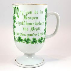 Irish Coffee Pedestal Mug Vintage 10oz Cup Clover May You Be in Heaven k430