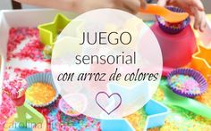 Cajas sensoriales: juego con arroz de colores | Blog de BabyCenter Baby Center, Reggio Emilia, Montessori, Activities For Kids, Kindergarten, Homeschool, Education, Children, Birthday