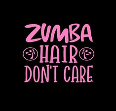 Zumba hair is a sweaty mess! Zumba Meme, Zumba Funny, Zumba Logo, Zumba Quotes, Dance Quotes, Zumba Fitness, Dance Fitness, Zumba Shirts, Zumba Toning