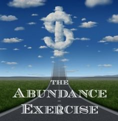 How I Manifested a $10,000 Windfall in 10 Days with the Abundance Exercise: http://goodvibeblog.com/how-to-attract-financial-windfalls/