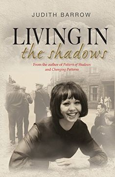 Living in the Shadows by Judith Barrow http://smile.amazon.com/dp/B01227DA8W/ref=cm_sw_r_pi_dp_pe0Svb1SR27WR