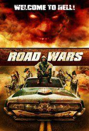 Watch Road Wars (2015) Movie Online