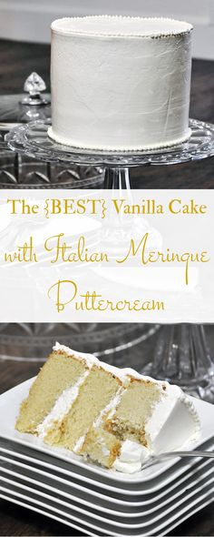 Super moist and flavorful vanilla cake frosted with Italian meringue buttercream