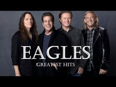 The Eagles Greatest Hits - The Eagles Best Songs - YouTube
