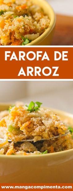 Receita de Farofa de Arroz - aproveite arroz da geladeira para preparar uma deliciosa farofa em casa. #receitas
