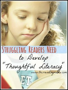 Hi and welcome to This Reading Mama! I'm on week 7 of a 10-week series focused on struggling readers. Many of these ideas come from my experience with struggling readers as a private reading tutor and also from the book, What Really Matters for Struggling Readers by Richard Allington Please click HEREon the image above to read the introduction and weeks 1-6.  Thoughtful Literacy Starts with the Teacher You've just finished The Help. You rush upstairs, pull outyour arts and crafts bins…