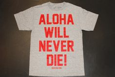 ALOHA WILL NEVER DIE BY RESTLESS KIDS