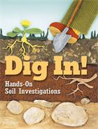 """Give students the dirt on soil with a practical book that brings new meaning to the term """"hands-on."""" Using these 12 activities and two original stories as guides, kids will soon be up to their elbows in the study of soil formation, habitats and land use, animals that depend on soil, plants that grow in soil, soil science, and soil conservation."""