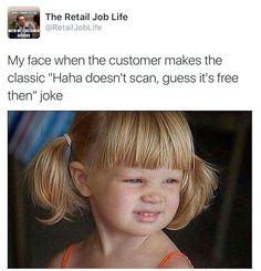 Yup, we don't scan at Hobby Lobby and I hear that joke all the time...