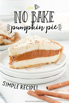 This No Bake Pumpkin Pie is a great twist on the classic pumpkin pie. It features a graham cracker crust filled with perfect layers of cream cheese, pumpkin and Cool Whip. Plus, since it's no bake, it's quick and easy to make. Best Pumpkin Pie, No Bake Pumpkin Pie, No Bake Pumpkin Cheesecake, Pumpkin Pie Recipes, Baked Pumpkin, Pumpkin Dessert, Quick Easy Desserts, Delicious Desserts, Easy Meals