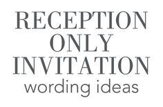 16 Wedding Reception Only Invitation Wording Examples | Pinterest ...
