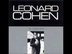 Ain't no Cure for Love - Leonard Cohen
