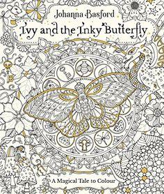 Ivy And The Inky Butterfly De Johanna Basford EN ANGLAIS Meilleur Papier