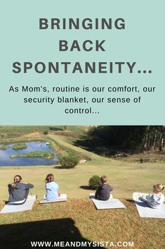 Spontaneous and motherhood do not go together often Bring Back, Bring It On, Security Blanket, Posts, Blog, Messages