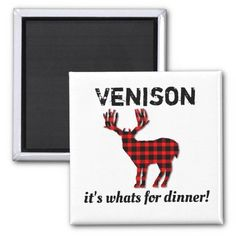 Venison its what's for dinner hunting magnet #venison #deerseason #deerhunting #bigbuck #hunter #magnet Hunting Home Decor, Hunting Quotes, Round Magnets, Fishing Gifts, Venison, Paper Cover, Artwork Design, Art For Kids, Dinner
