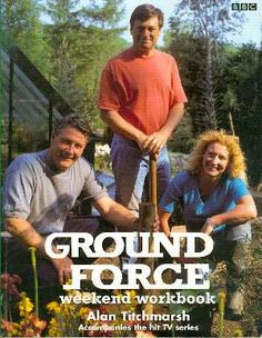 I miss Ground Force so much. It almost made me want to garden.