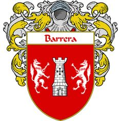 Barrera Coat of Arms   http://spanishcoatofarms.com/ has a wide variety of products with your Hispanic surname with your coat of arms/family crest, flags and national symbols from Mexico, Peurto Rico, Cuba and many more available upon request.