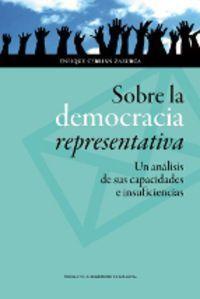 Sobre la democracia representativa : un análisis de sus capacidades e insuficiencias / Enrique Cebrián Zazurca