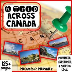 Canada | Canada Theme | Social Studies: A Trip Across Canada ~ Canadian Province, Territories, & Mapping unit has 135 pages of social studies activities to teach your students about the 13 Canadian province and territories and about Canadian geography and mapping!