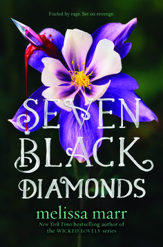 Cover Reveal: Seven Black Diamonds by Melissa Marr -On sale March 1st 2016 by HarperCollins -This riveting fantasy marks Melissa Marr's return to the world of faery courts that made her Wicked Lovely series an international phenomenon.  Lilywhite Abernathy is a criminal—she's half human, half fae, and since the time before she was born, a war has been raging between humans and faeries. The Queen of Blood and Rage, ruler of the fae courts, wants to avenge the tragic death of her heir due to…