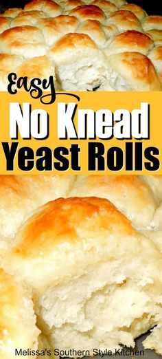 These Easy No Knead Yeast Rolls made a no knead believer out of me. Easy to make and even easier to eat warm slathered with butter. Quick Dinner Rolls, No Yeast Dinner Rolls, Homemade Dinner Rolls, Dinner Rolls Recipe, Quick Yeast Rolls, Easy Rolls, Rolls Rolls, Sweet Yeast Rolls Recipe Easy, Recipe For Homemade Yeast Rolls